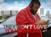 DJ Khaled ft. Jay Z, Rick Ross, Meek Mill, French Montana - They Don't Love You No More